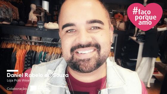 #FAÇOPORQUEAMO] 6- DANIEL RABELO DE SOUZA