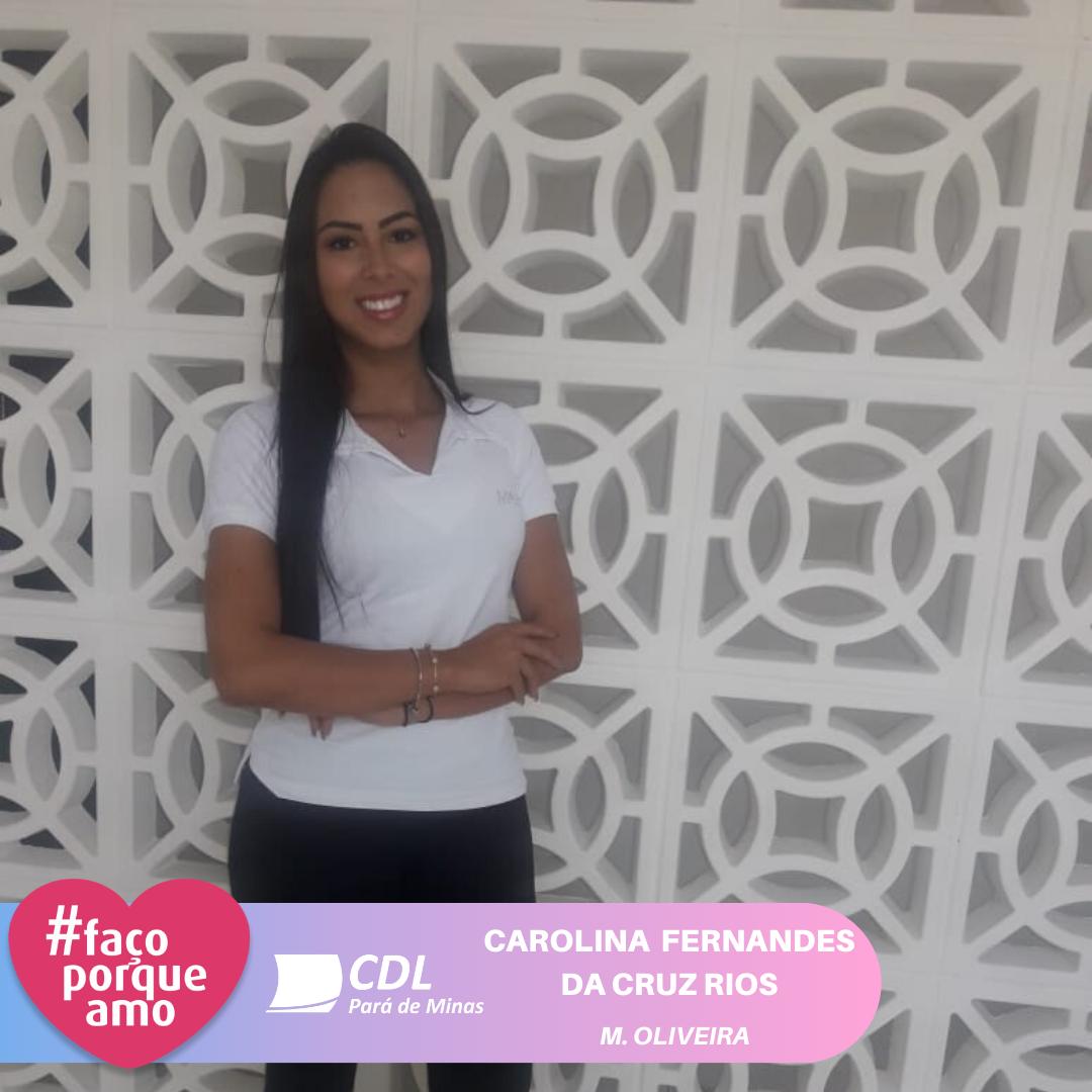 #FAÇOPORQUEAMO - CAROLINA FERNANDES DA CRUZ RIOS