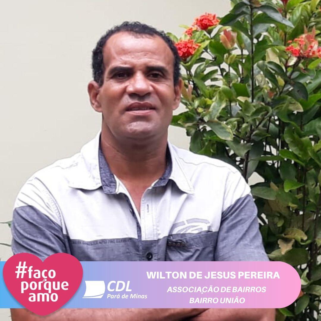#FAÇOPORQUEAMO - WILTON DE JESUS PEREIRA
