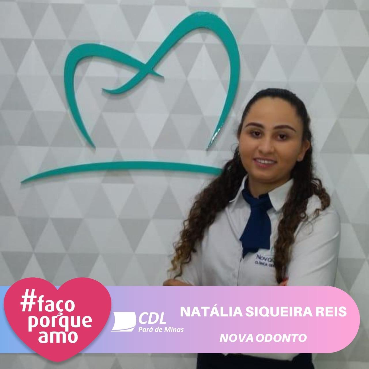 #FAÇOPORQUEAMO – NATÁLIA SIQUEIRA REIS