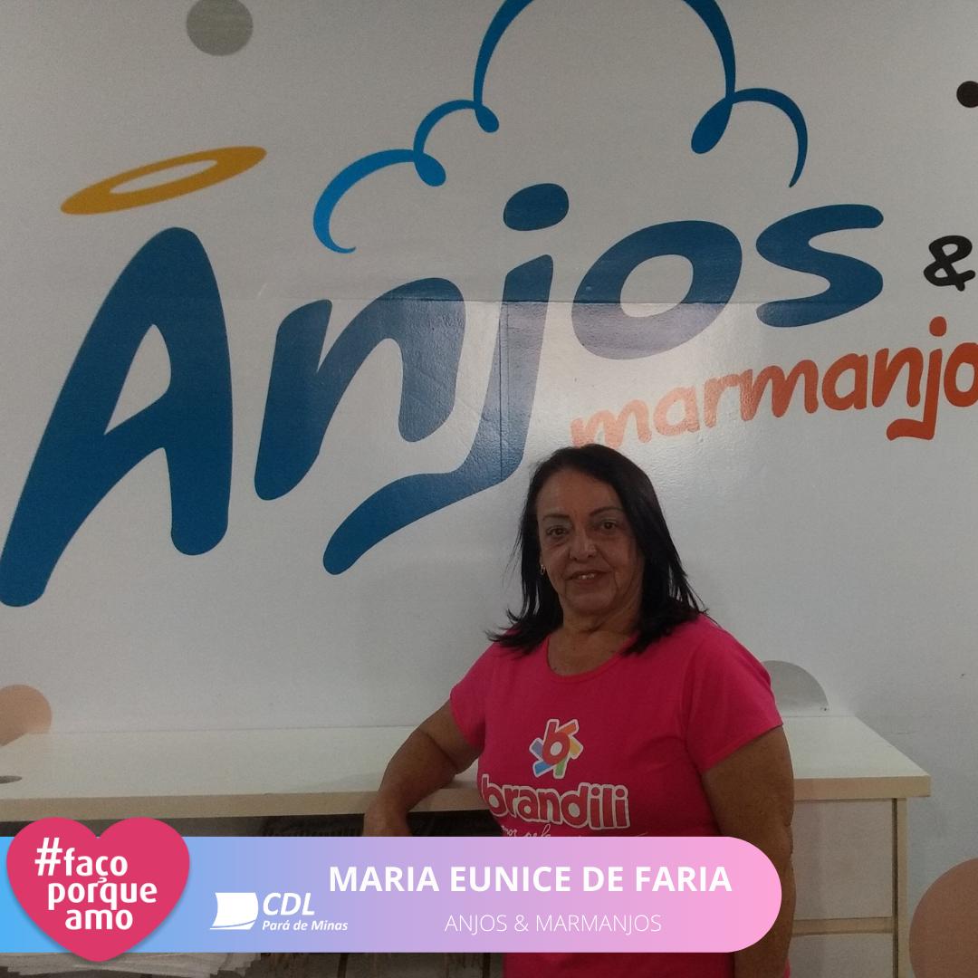#FAÇOPORQUEAMO – MARIA EUNICE DE FARIA